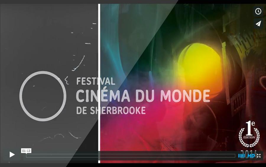 Festival cinéma du monde de Sherbrooke | Vidéo